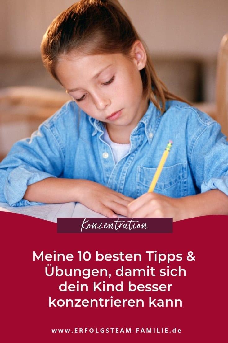 Meine 10 besten Tipps und Übungen, damit sich dein Kind besser konzentrieren kann