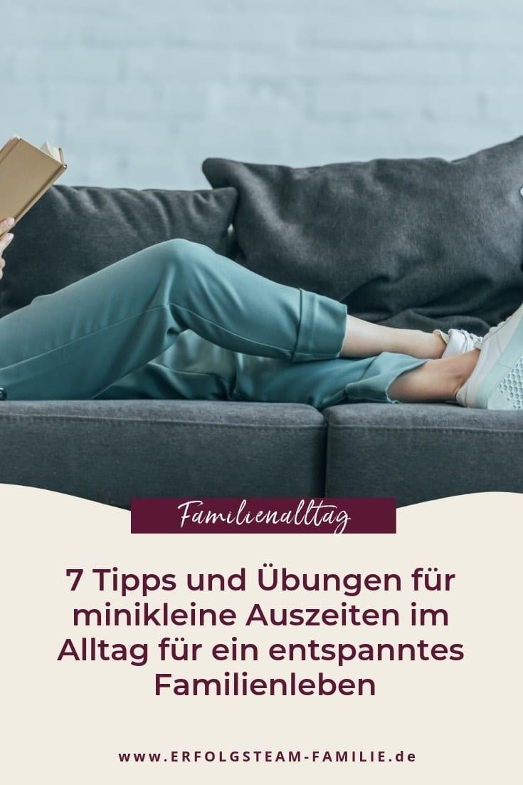 7 Tipps und Übungen für minikleine Auszeiten im Alltag für ein entspanntes Familienleben