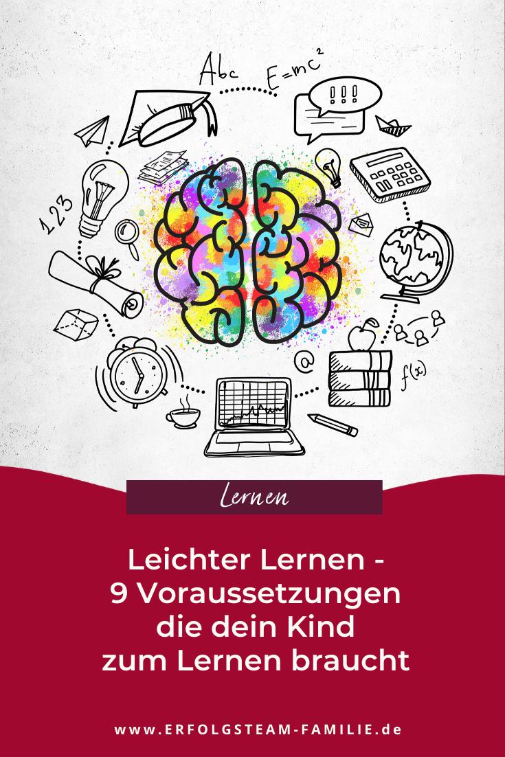Leichter Lernen – 9 Voraussetzungen, die dein Kind zum Lernen braucht